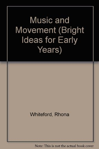 Music and Movement By Rhona Whiteford