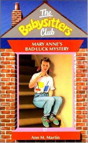 Mary Anne's Bad Luck Mystery By Ann M. Martin