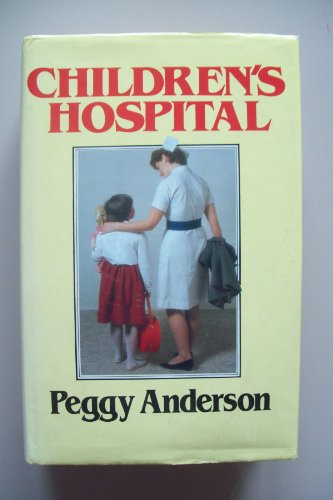 Children's Hospital By Peggy Anderson