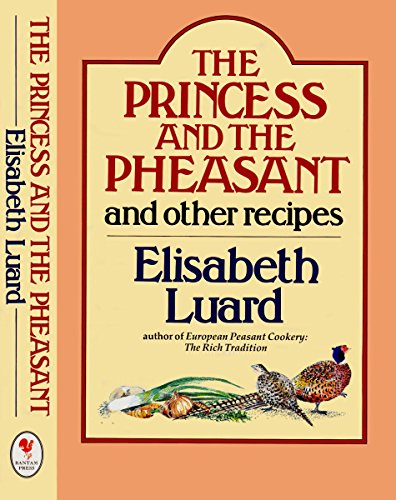 The Princess and the Pheasant By Elisabeth Luard