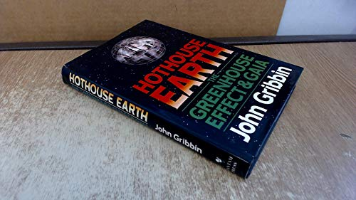 Hothouse Earth By John Gribbin