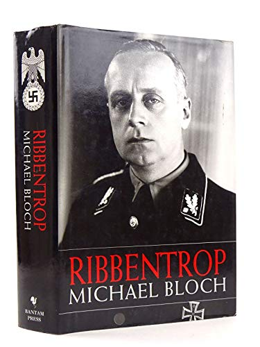 Ribbentrop By Michael Bloch