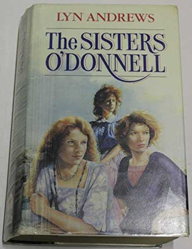 Sisters O'Donnell By Lyn Andrews