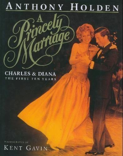 A Princely Marriage By Anthony Holden