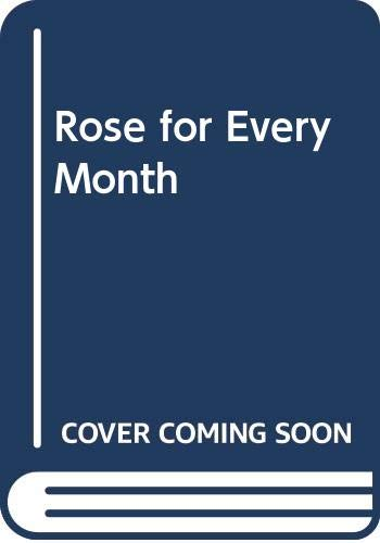 Rose for Every Month By Sally Stewart