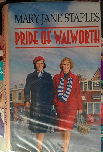 Pride of Walworth By Mary Jane Staples