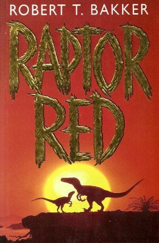 Raptor Red By Robert Bakker