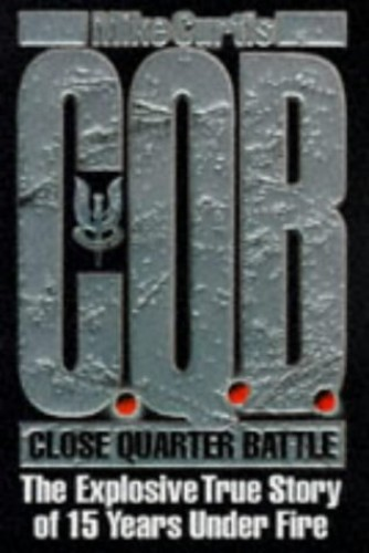 C.Q.B.: In Action with the SAS By Mike Curtis