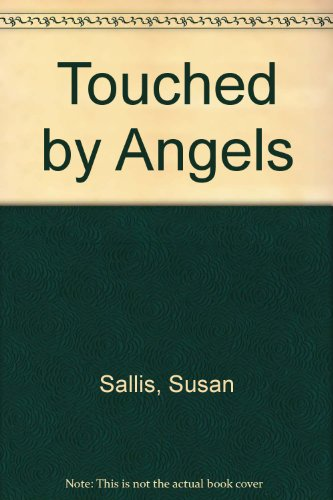 Touched by Angels By Susan Sallis