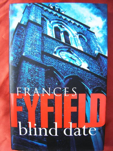 Blind Date By Frances Fyfield