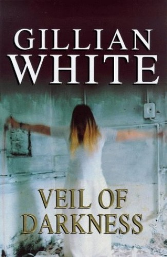 Veil of Darkness By Gillian White