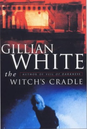 The Witch's Cradle By Gillian White