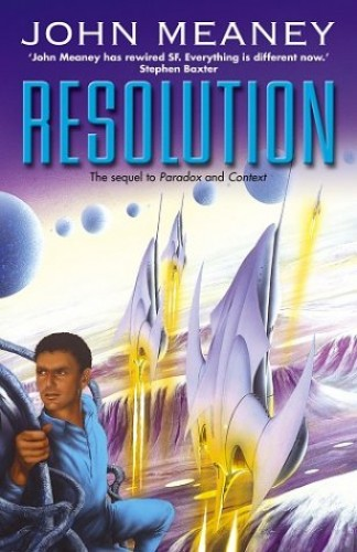 Resolution By John Meaney