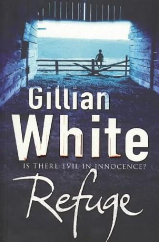 Refuge By Gillian White