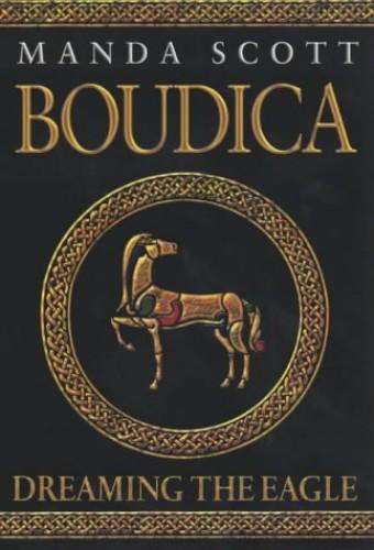 Boudica By Manda Scott
