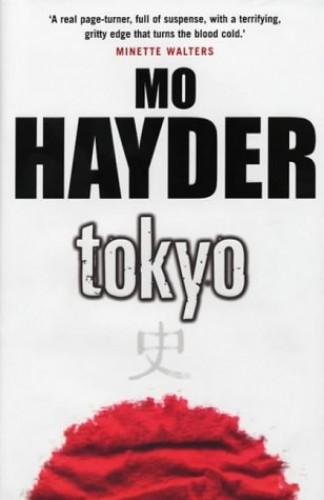 Tokyo By Mo Hayder