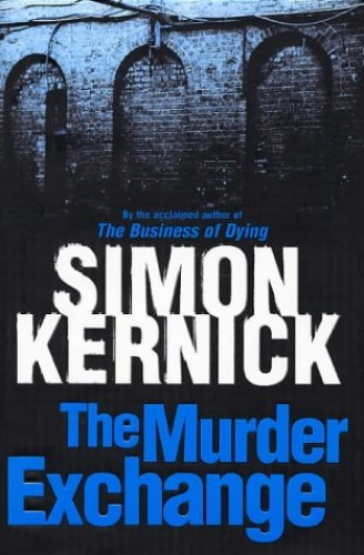 The Murder Exchange By Simon Kernick