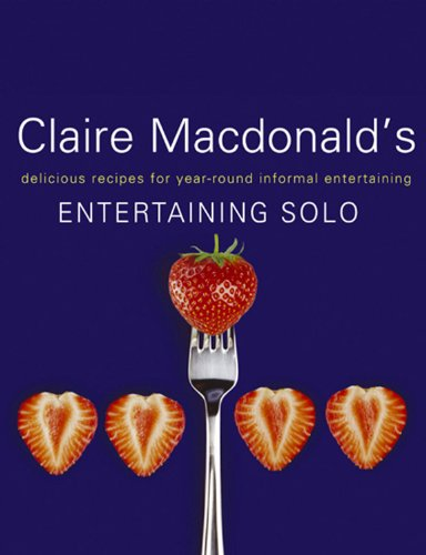 Entertaining Solo By Baroness Claire Macdonald