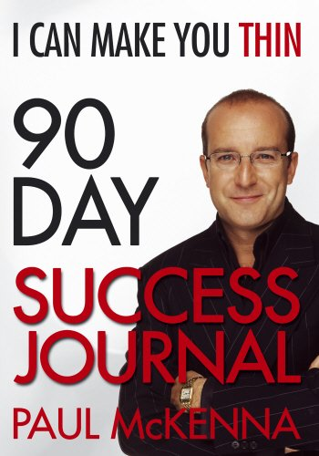 I Can Make You Thin 90-Day Success Journal by Paul McKenna