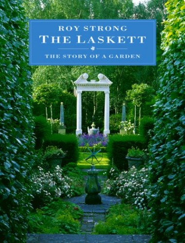The Laskett By Sir Roy Strong