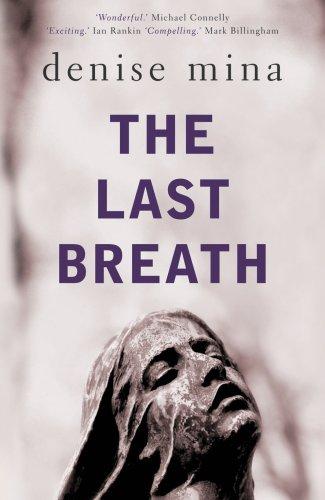 The Last Breath By Denise Mina
