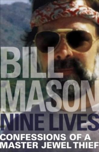 Nine Lives By Bill Mason