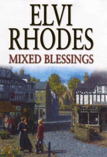 Mixed Blessings by Elvi Rhodes