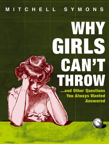Why Girls Can't Throw By Mitchell Symons
