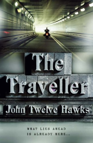 The Traveller By John Twelve Hawks