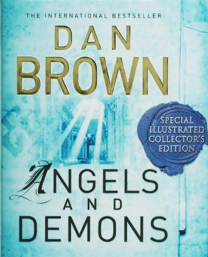 Angels and Demons: The Illustrated Edition by Dan Brown