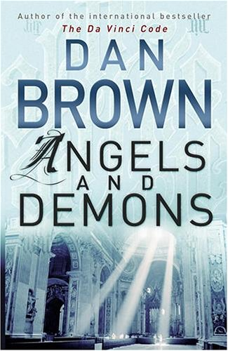 Angels And Demons Angels And Demons By Dan Brown