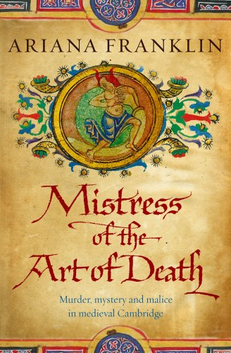 The Mistress of the Art of Death by Ariana Franklin