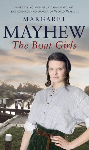 The Boat Girls By Margare Mayhew
