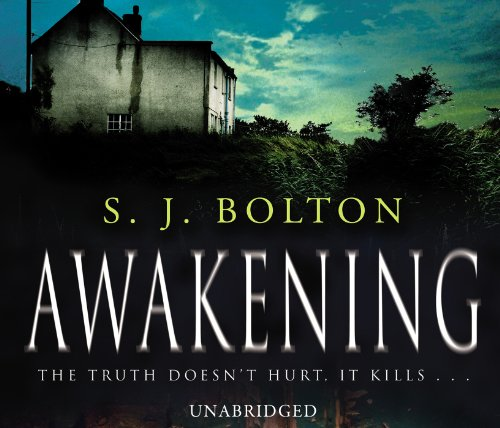 Awakening by Sharon Bolton