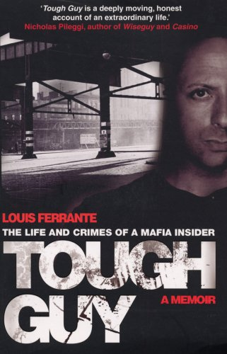 Tough Guy By Louis Ferrante