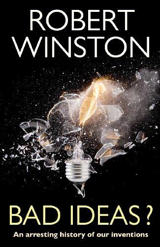 Bad Ideas? By Robert Winston