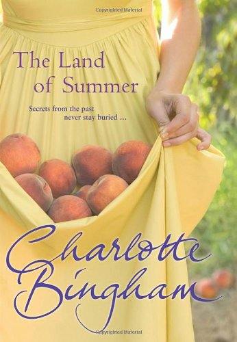 The Land Of Summer By Charlotte Bingham