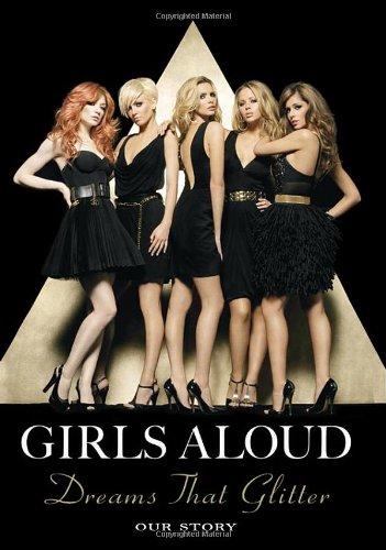 Dreams That Glitter By Girls Aloud