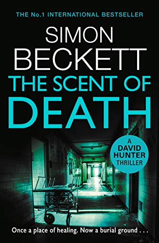 The Scent of Death By Simon Beckett