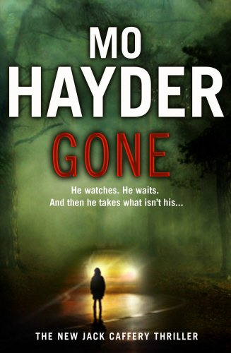 Gone: Jack Caffery 5 by Mo Hayder