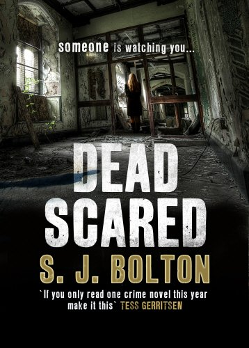 Dead Scared: Lacey Flint Series, Book 2 by Sharon Bolton
