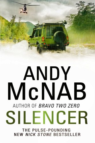 Silencer: (Nick Stone Book 15) by Andy McNab