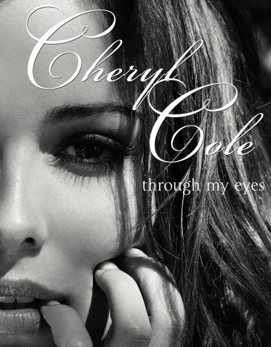 Through My Eyes By Cheryl Cole (Singer)