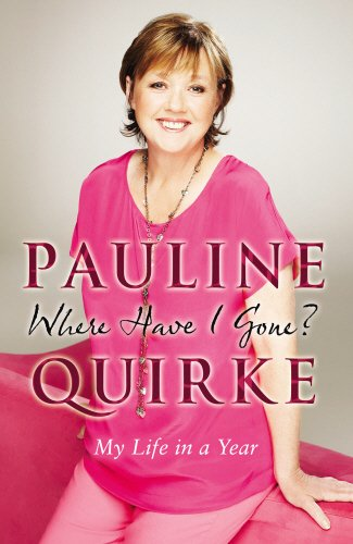 Where Have I Gone? By Pauline Quirke