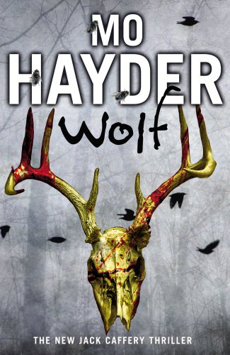 Wolf: Jack Caffery Series 7 by Mo Hayder