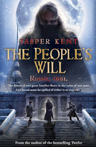 The Peoples Will By Jasper Kent