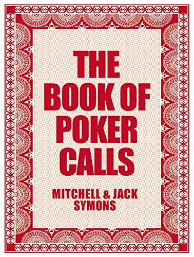 The Book of Poker Calls By Mitchell Symons