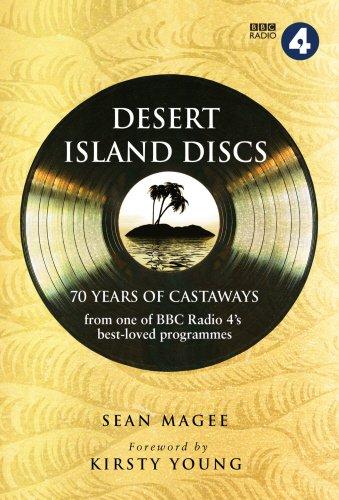 Desert Island Discs: 70 years of castaways By Sean Magee