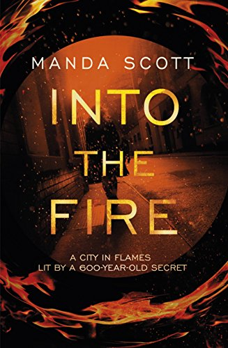 Into The Fire By Manda Scott