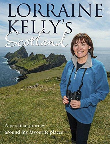 Lorraine Kelly's Scotland By Lorraine Kelly